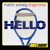 Hello – Martin Solveig & Dragonette
