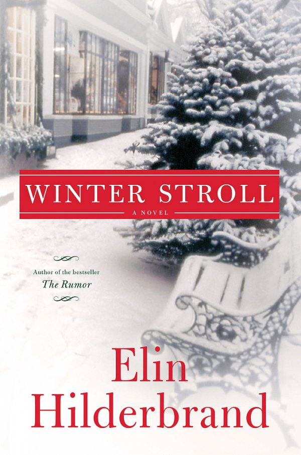 The Winter Stroll by Elin Hilderbrand