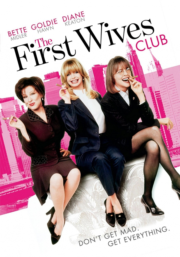 The First Wives Club (1996), FIRST WIVES CLUB, FIRST WIVES CLUB, The First Wives Club (1996), The First Wives Club (1996),