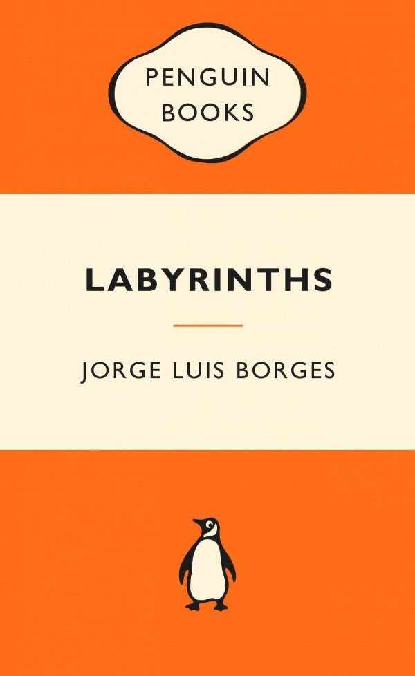 Labyrinths - Selected Stories and Other Writings by Jorge Luis Borges
