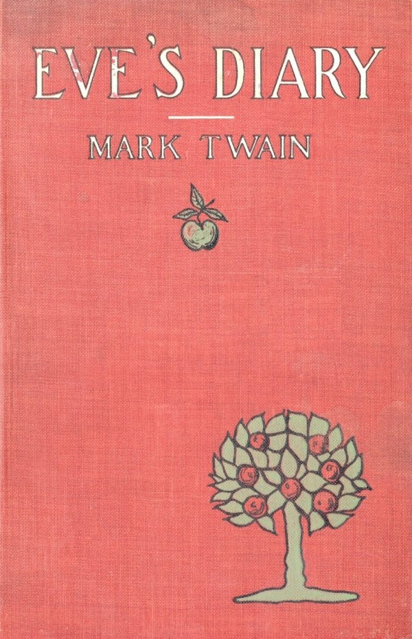 """a summary of the diaries of adam and eve a play by mark twain Adam and eve, played by tom  he mentioned that he was referring to mark twain's satirical work """"the diaries of adam  in """"only lovers left alive."""