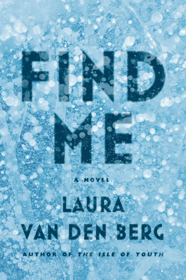 'Find Me' by Laura Van Den Berg
