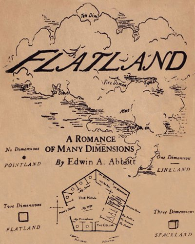 Flatland - a Romance of Many Dimensions by Edwin a. Abbott