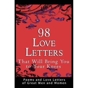 7 98 Love Letters That Will Bring You To Your Knees By