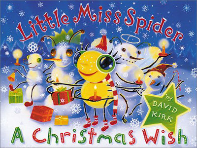 """Little Miss Spider: a Christmas Wish"" by David Kirk"