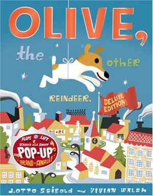 """Olive the Other Reindeer"" by Vivian Walsh"
