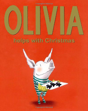 """""""Olivia Helps with Christmas"""" by Ian Falconer"""