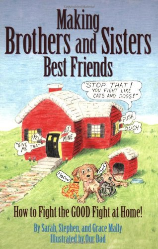 Making Brother and Sisters Best Friends