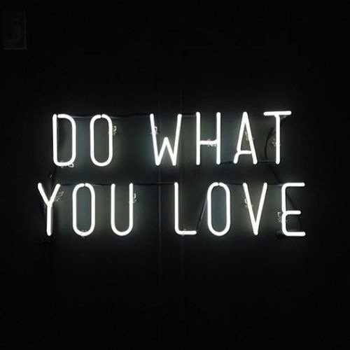 """do What You Love"""