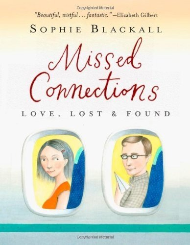 Missed Connections: Love, Lost and Found