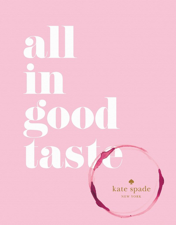 Kate Spade All in Good Taste