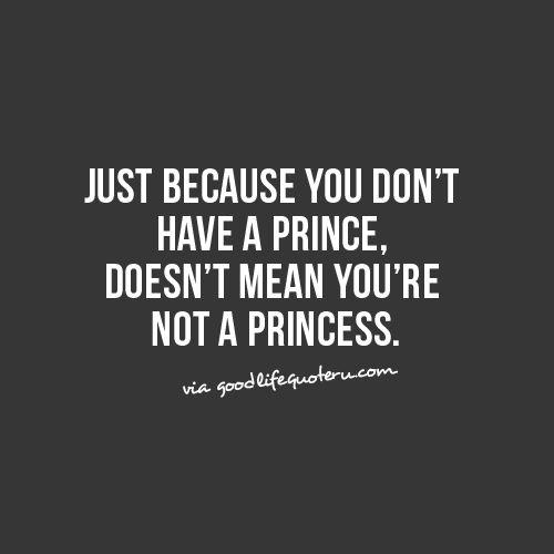 You're a Princess