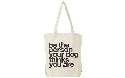 Be the Person Your Dog Thinks You Are- $32