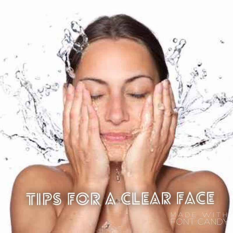 My personal tips on how to maintain an acne free,clear face