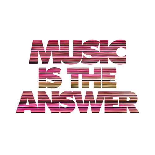 Music Is The Answer 🎶