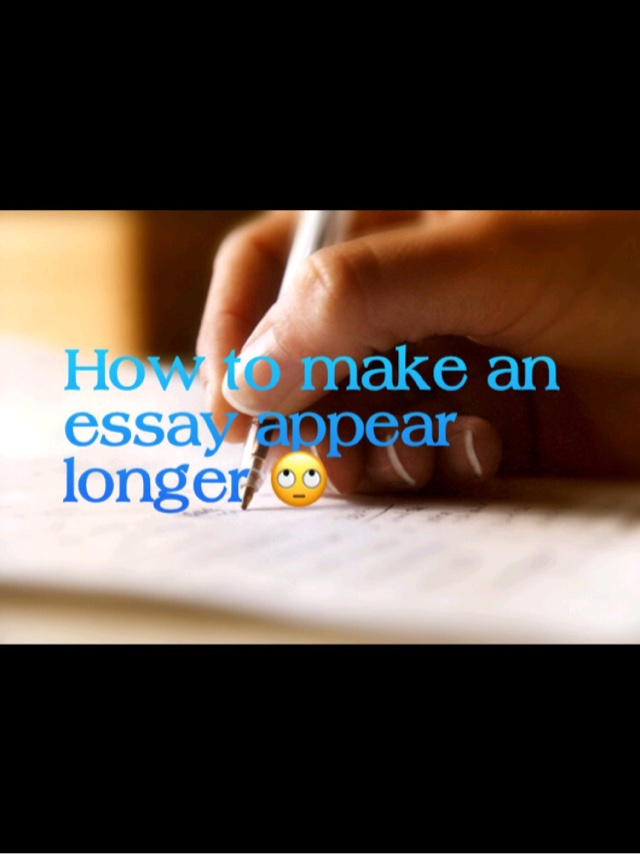 how can i make an essay longer