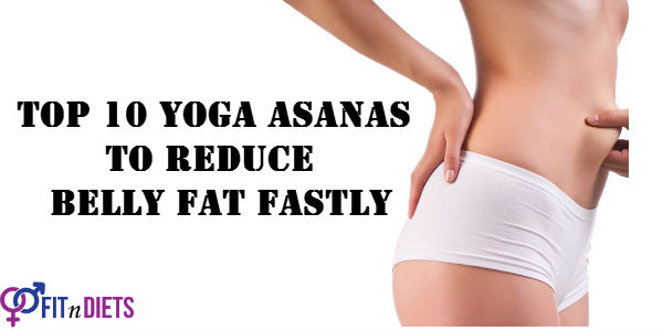 Top 13 Yoga Asanas To Reduce Belly Fat That Result Wonders You