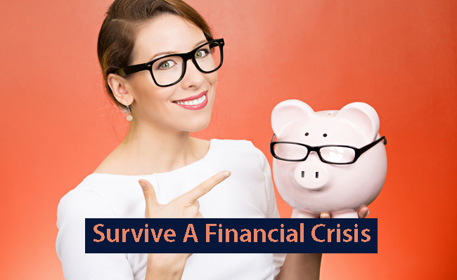 We help you to survive during financial crisis