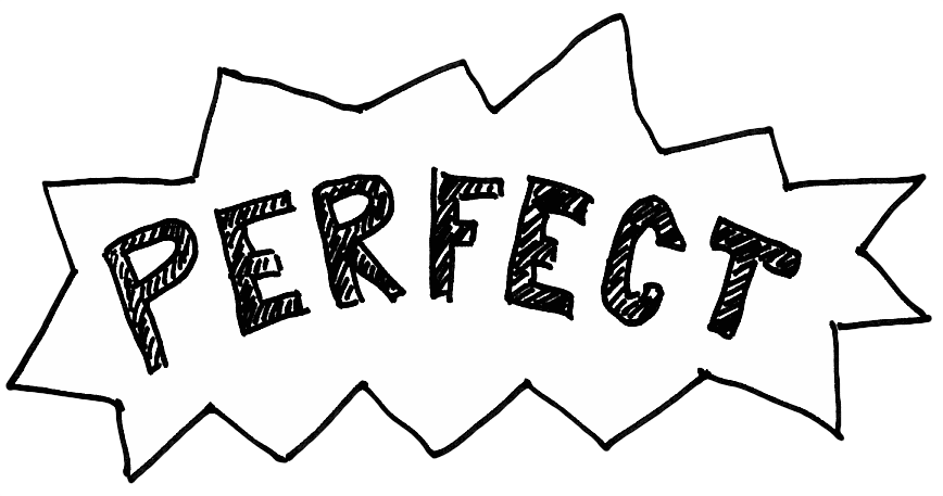 Perfection is Imperfect