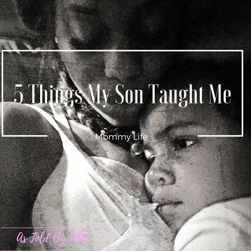 5 Things My Son Taught Me