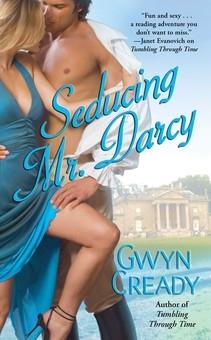 Seducing Mr. Darcy by Gwyn Cready
