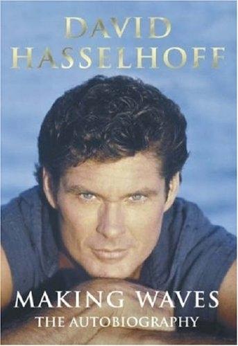 David Hasselhoff's 'Making Waves'