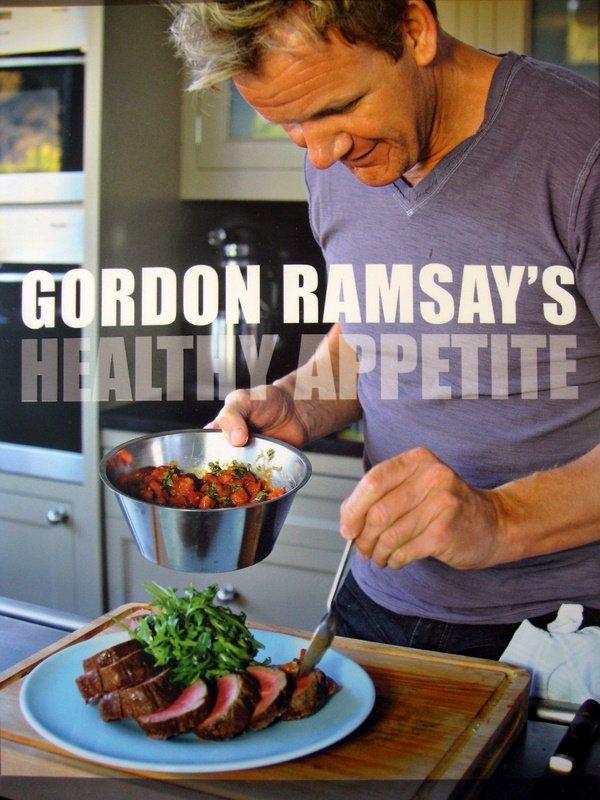 Healthy Appetite by Gordon Ramsay