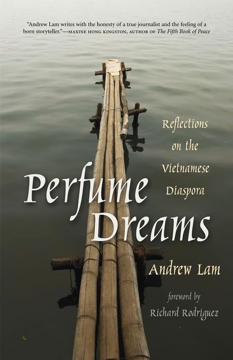Perfume Dreams: Reflections on the Vietnamese Diaspora