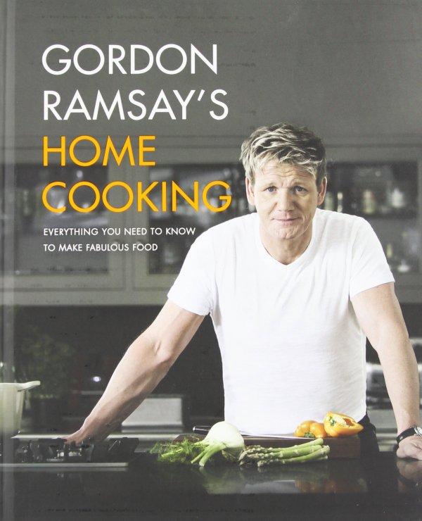 Gordon Ramsay's Home Cooking by Gordon Ramsay
