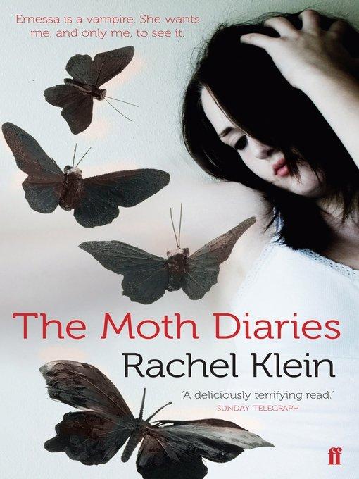 The Moth Diaries - Rachel Klein