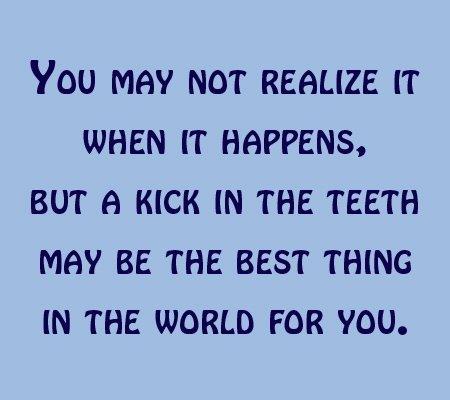 A Kick in the Teeth