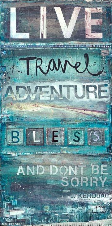 Live, Travel, Adventure