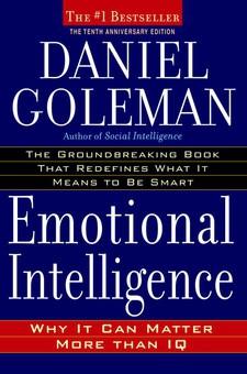 Daniel Goleman – Emotional Intelligence: Why It Can Matter More than IQ