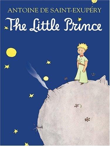 The Little Prince – Antoine De Saint-Exupéry