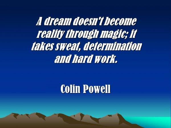 Dreams and Hard Work