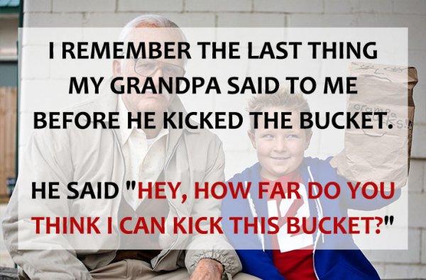 Kicked the Bucket