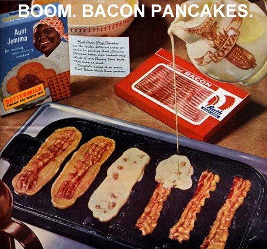Bacon. Freaking. Pancakes