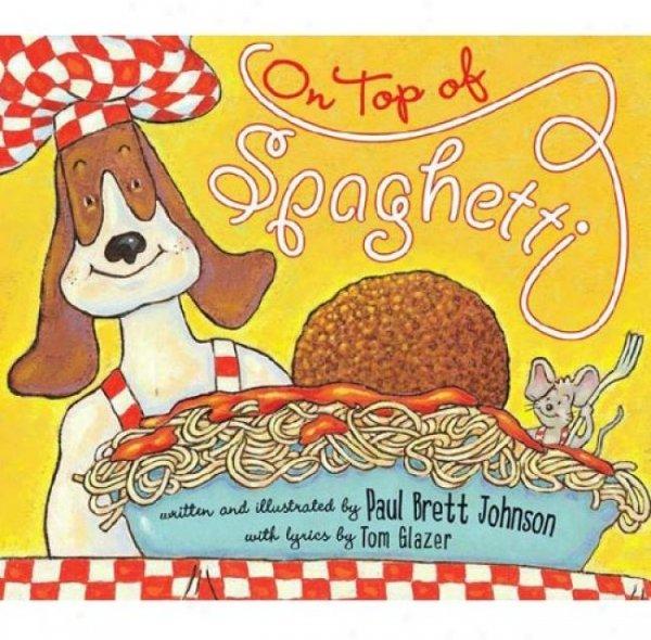 On Top of Spaghetti by Paul Brett Johnson