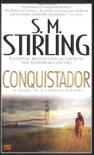 Conquistador (S.M. Stirling)