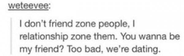 Friend-zone? Nope!