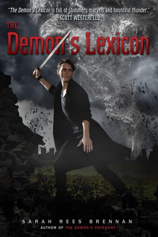 The Demon's Lexicon by Sarah Rees Brennan