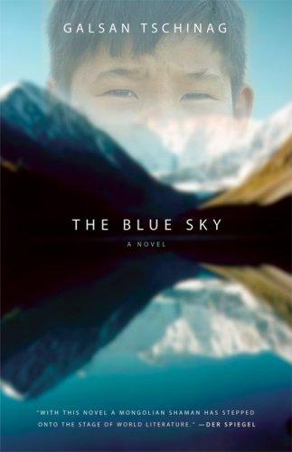 The Blue Sky by Galsan Tschinag