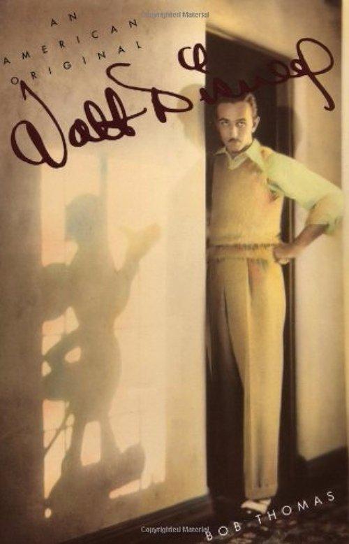 Walt Disney: an American Original – Bob Thomas