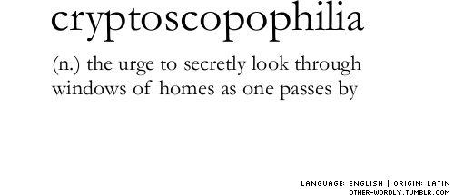 Cryptoscopophilia