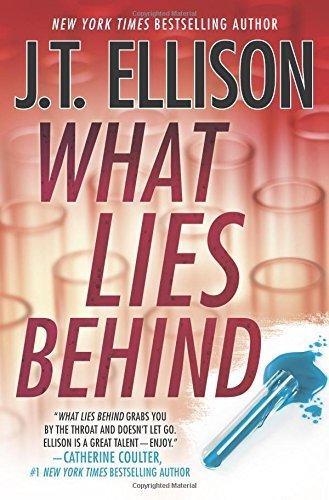 What Lies behind by J.T. Ellison