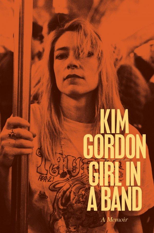Girl in a Band by Kim Gordon