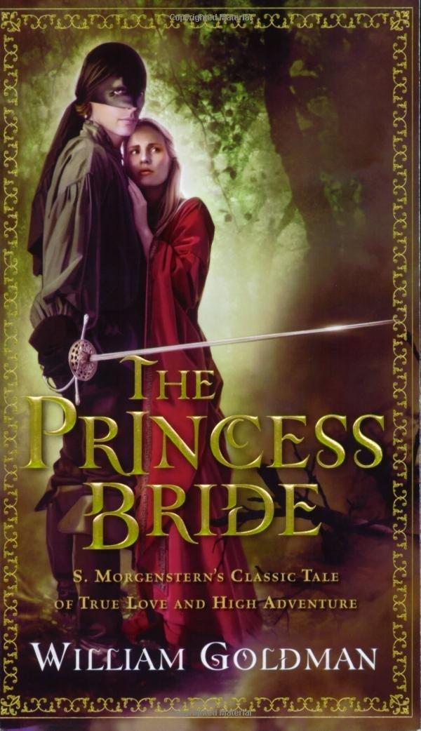 The Princess Bride – William Goldman