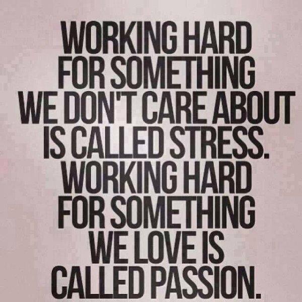 Stress Vs. Passion