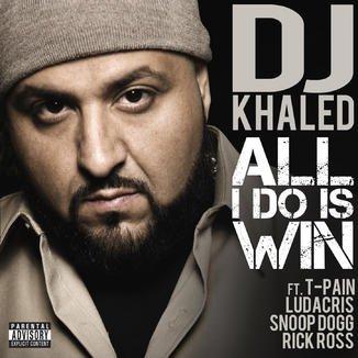 All I do is Win - DJ Khaled