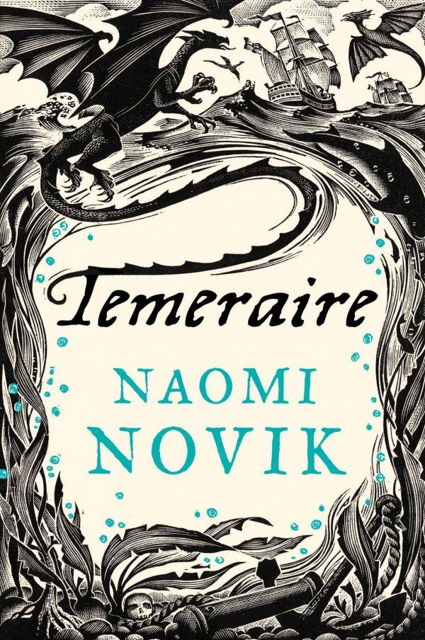 The Temeraire Books by Naomi Novik